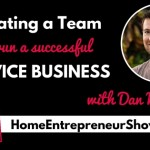 Ep 002: Dan Norris : Creating a Team to run a successful Service Business