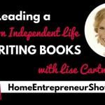 Ep 005: Lise Cartwright: Leading a location independent life by writing books